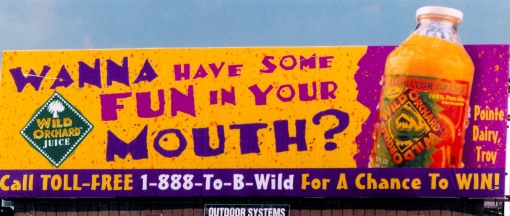 "Pointe Dairy/Wild Orchard Fruit Juice | ""Wanna Have Some Fun in Your Mouth?"" 